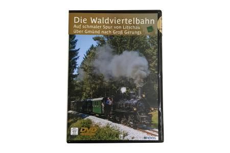 """DVD """"Die Waldviertelbahn - Auf schmaler Spur von Litschau über Gmünd nach Groß Gerungs"""""""